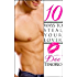 10 Ways To Steal Your Lover (Love By Numbers)