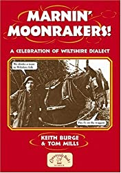 Marnin' Moonrakers (Local Dialect)