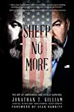 Fight back, because we aresheep no more!This personal safety and security book comes armed to the teeth with empowering techniques so you can beyour own expert at protecting your life.Weekly, there are major threats, mass killings, terrorist att...