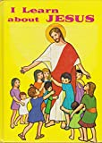 I Learn about Jesus, Daughters of St. Paul Staff, 0819802468