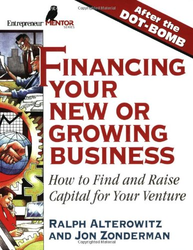 Financing Your New Or Growing Business  How Find And Raising Capital For Your Venture  Entrepreneur Mentor Series