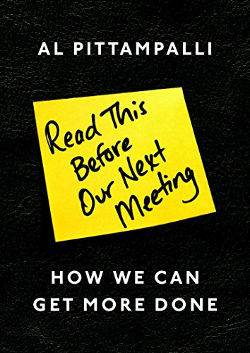 Amazon read this before our next meeting how we can get more read this before our next meeting how we can get more done by pittampalli fandeluxe Image collections