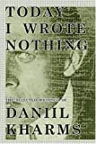 Download Today I Wrote Nothing (Inscribed by Yankelevich) in PDF ePUB Free Online