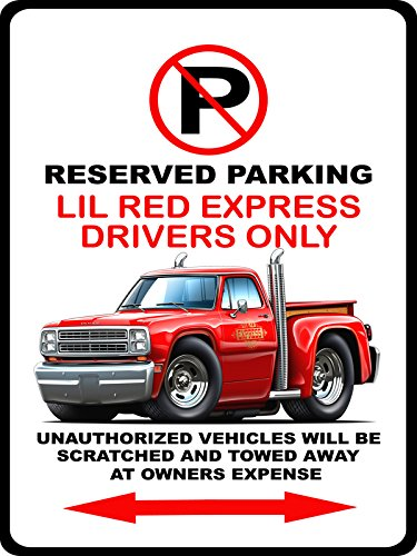 1979 Lil Red Express Pickup Truck No Parking Sign