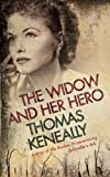 The Widow and Her Hero, Tom Keneally, 0340825278