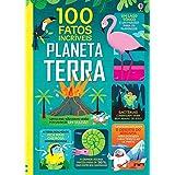PLANETA TERRA: 100 FATOS INCRÍVEIS