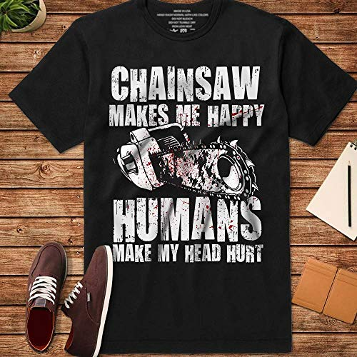 Chainsaw Makes Me Happy Humans Make My Head Hurt The Chainsaw Horror Movie Halloween Costume Handmade T-Shirt Hoodie Long Sleeve Tank Top Sweatshirt]()