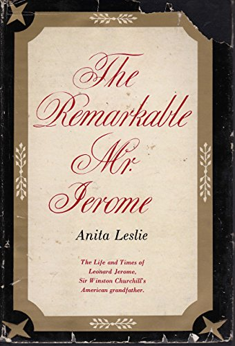 The Remarkable Mr. Jerome by Anita Leslie