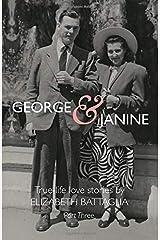 George & Janine: True-life Love Stories—Part Three Paperback