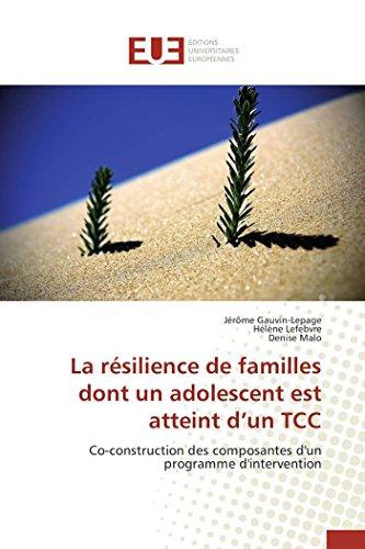 La ability to recover de familles dont un adolescent est atteint d'un TCC (Omn.Univ.Europ.) (French Edition)