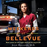 Weekends at Bellevue  | Julie Holland MD