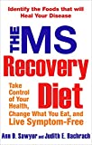 img - for The MS Recovery Diet: Identify the Foods That Will Heal Your Disease book / textbook / text book