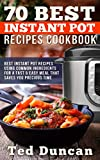 70 Best Instant Pot Recipes Cookbook%3A
