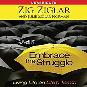 Embrace the Struggle Audiobook