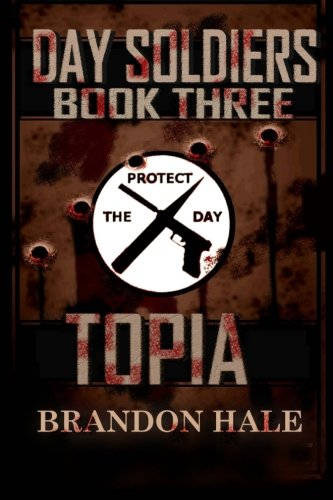 Download Topia (Day Soldiers) (Volume 3) ebook