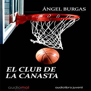 El club de la canasta [The Club of the Basket] Audiobook