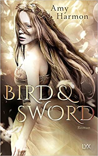 https://www.amazon.de/Bird-Sword-Bird-Sword-Reihe-Band/dp/3736305486/ref=tmm_pap_title_0?_encoding=UTF8&qid=1525109764&sr=1-1