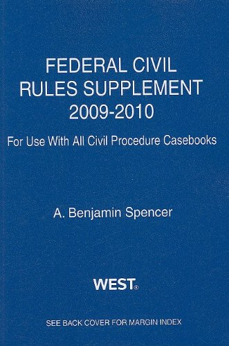 Federal Civil Rules Supplement, 2009-2010