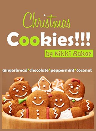 Christmas Cookies Kindle Edition By Nikki Baker Cookbooks Food