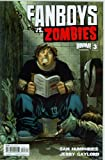 Fanboys Vs. Zombies #3 Cover A