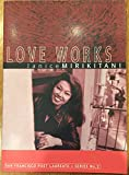 img - for Love Works (San Francisco Poet Laureate, Series No. 2) book / textbook / text book
