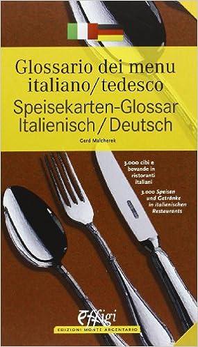 Descargar Bit Torrent Glossario Dei Menù Italiano/tedesco. Ediz. Bilingue Epub Patria