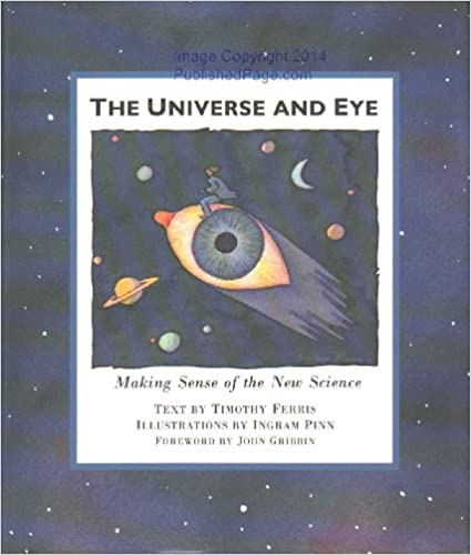 The Universe and Eye, Timothy Ferris