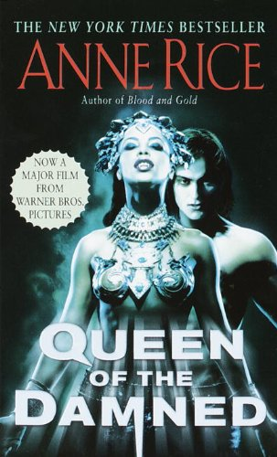 The Queen Of The Damned (Turtleback School & Library Binding Edition) (Vampire Chronicles)
