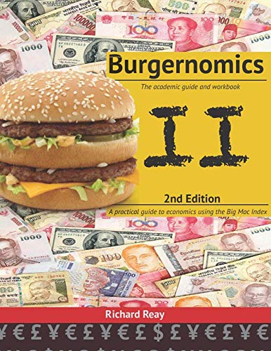 Burgernomics (2nd Edition): The Academic Guide and Workbook