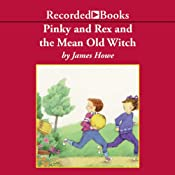 Pinky and Rex and the Mean Old Witch | James Howe