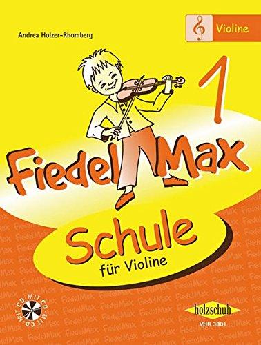 Fiedel Max - Schule für Violine, Band 1, mit CD