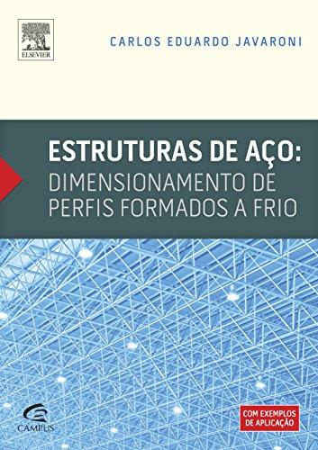 Estruturas de Aço. Dimensionamento de Perfis Formados a Frio