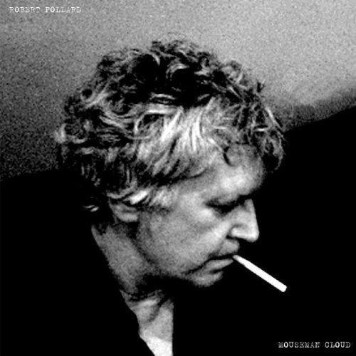 CD : Robert Pollard - Mousemancloud (United Kingdom - Import)
