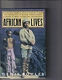 African Lives, Denis Boyles, 1555840345