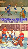 Toronto Maple Leafs: 1954-1955 1955-1956