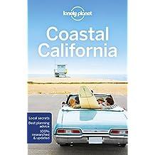 Lonely Planet Coastal California 6th Ed.: 6th Edition