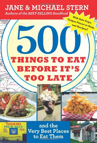 Shop online 500 Things Eat Before ' Too Late: and the Very Best Places Them