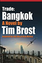 Trade: Bangkok: Inspired by the life of Rod McKay Paperback
