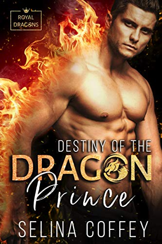 (Destiny Of The Dragon Prince (Royal Dragons Book 1))