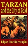 Tarzan and the City of Gold, Edgar Rice Burroughs, 1440462607