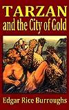 Tarzan and the City of Gold, Edgar Rice Burroughs, 1440462607