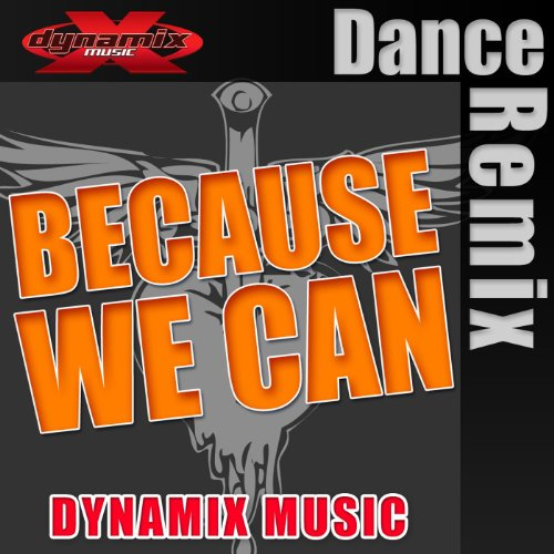 because we can by dynamix music on amazon music. Black Bedroom Furniture Sets. Home Design Ideas