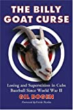The Billy Goat Curse, Gil Bogen, 078643354X
