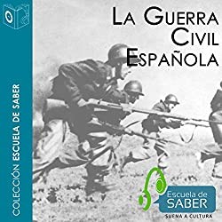 La Guerra civil española [The Spanish Civil War]
