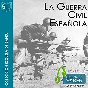 La Guerra civil española [The Spanish Civil War] Audiobook