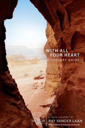 6 Faith Lessons - With All Your Heart Discovery Guide: 6 Faith Lessons