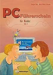 PC-Führerschein für Kinder - Schülerarbeitsheft: Heft 2 für Klasse 3/4 (VPE 10 St.)