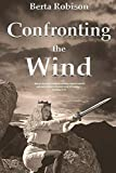 Download Confronting the Wind in PDF ePUB Free Online