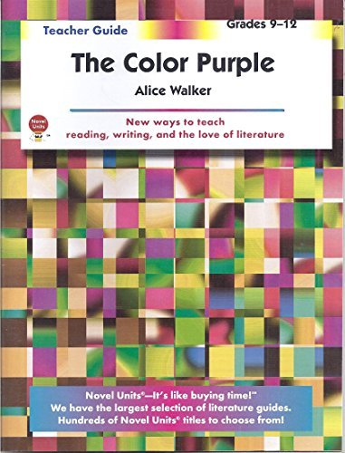 The Color Purple - Teacher Guide by Novel Units ()
