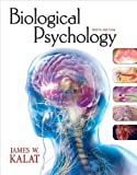 Biological Psychology, Kalat, James W., 0495809160